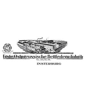 Erste Ostpreussische Bettfedernfabrik in Insterburg OBB